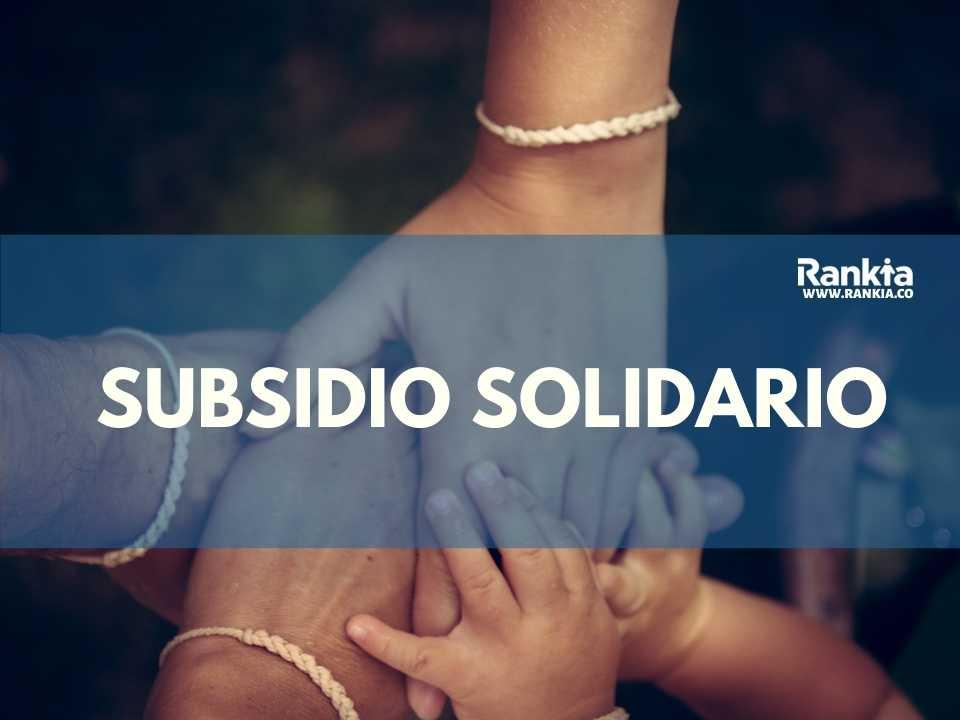Subsidio solidario 2021: ¿Cómo saber si soy beneficiario?