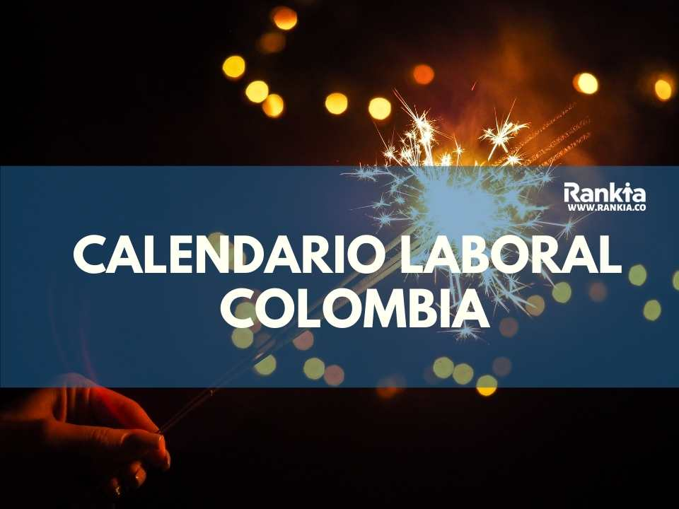 Calendario laboral Colombia: días festivos 2021