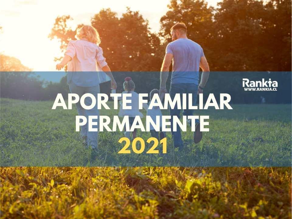Aporte Familiar Permanente 2021: consultar con el rut chileatiende