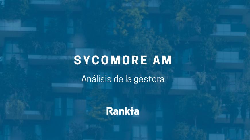 Análisis gestora Sycomore AM