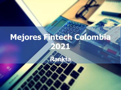 Mejores Fintech Colombia 2021
