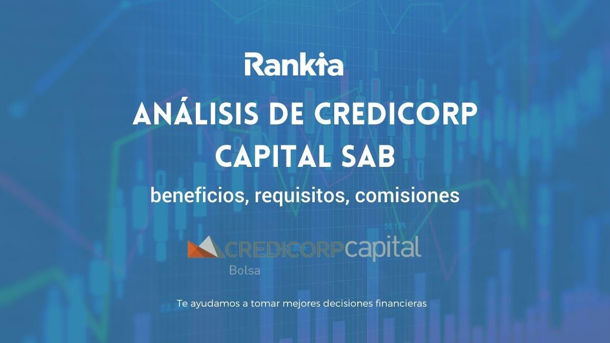 Credicorp Capital SAB: beneficios, requisitos, comisiones