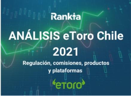 eToro Chile Review 2021: Regulación, comisiones, productos y opiniones