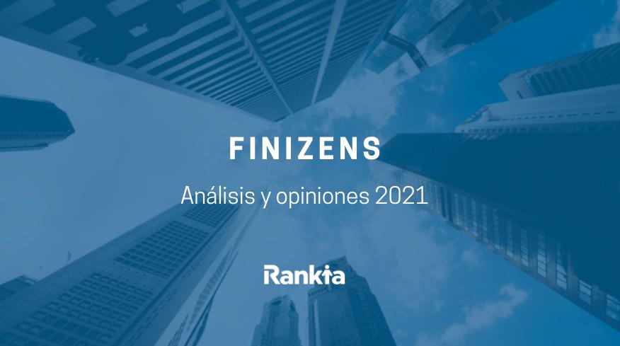 Análisis y opinión sobre Finizens
