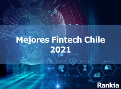 Mejores Fintech Chile 2021