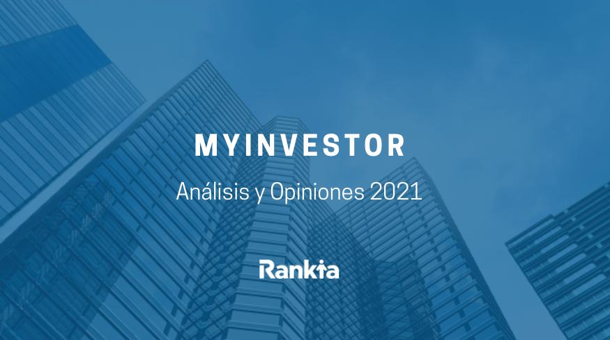 Myinvestor: análisis y opiniones 2021