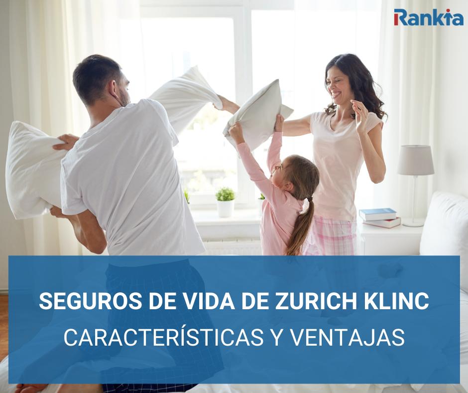 SEGUROS DE VIDA ZURICH KLINC