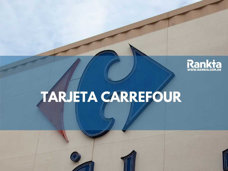 Tarjeta Carrefour: solicitar, beneficios, descuentos, requisitos