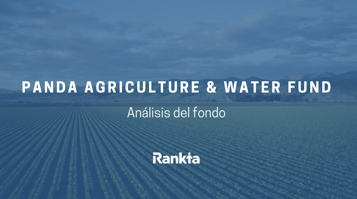 Análisis Panda Agriculture & Water fund