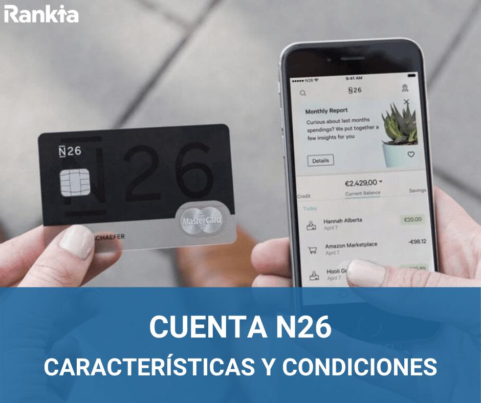 Cuenta N26: características y condiciones