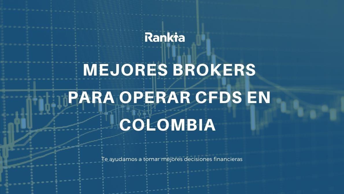 Mejores brokers para operar en CFD en Colombia