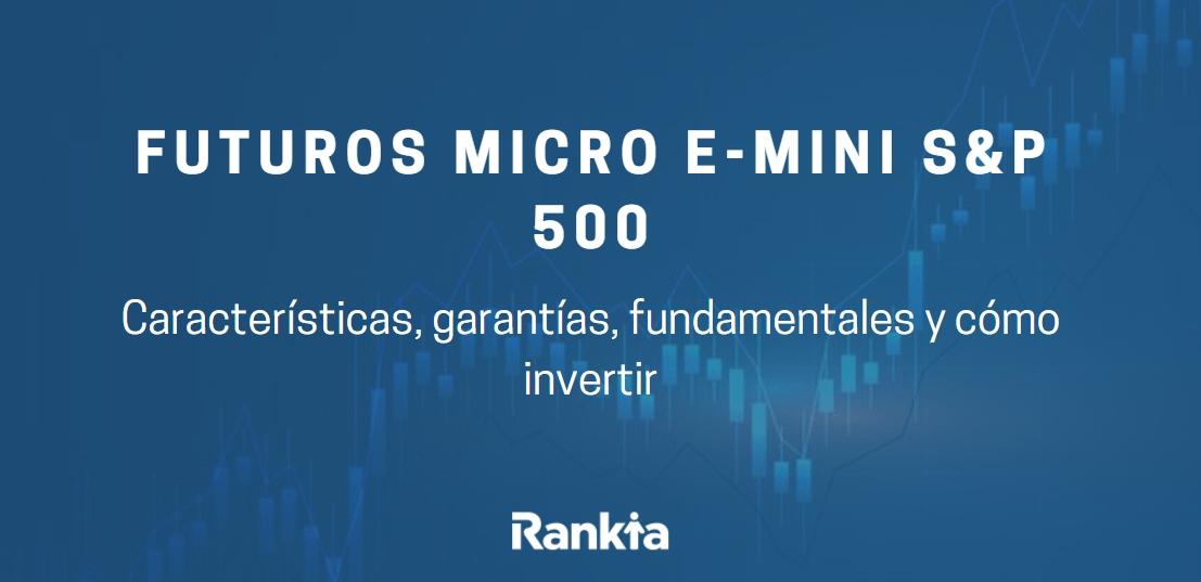 Futuros Micro E-Mini S&P 500
