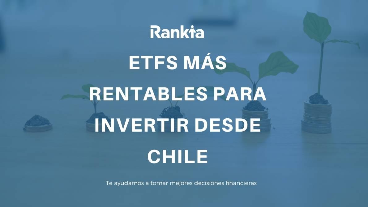 ETFs más rentables 2021 para invertir desde Chile