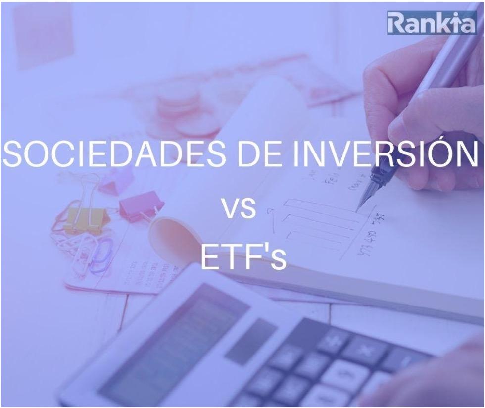 Sociedad de inversión vs ETFs