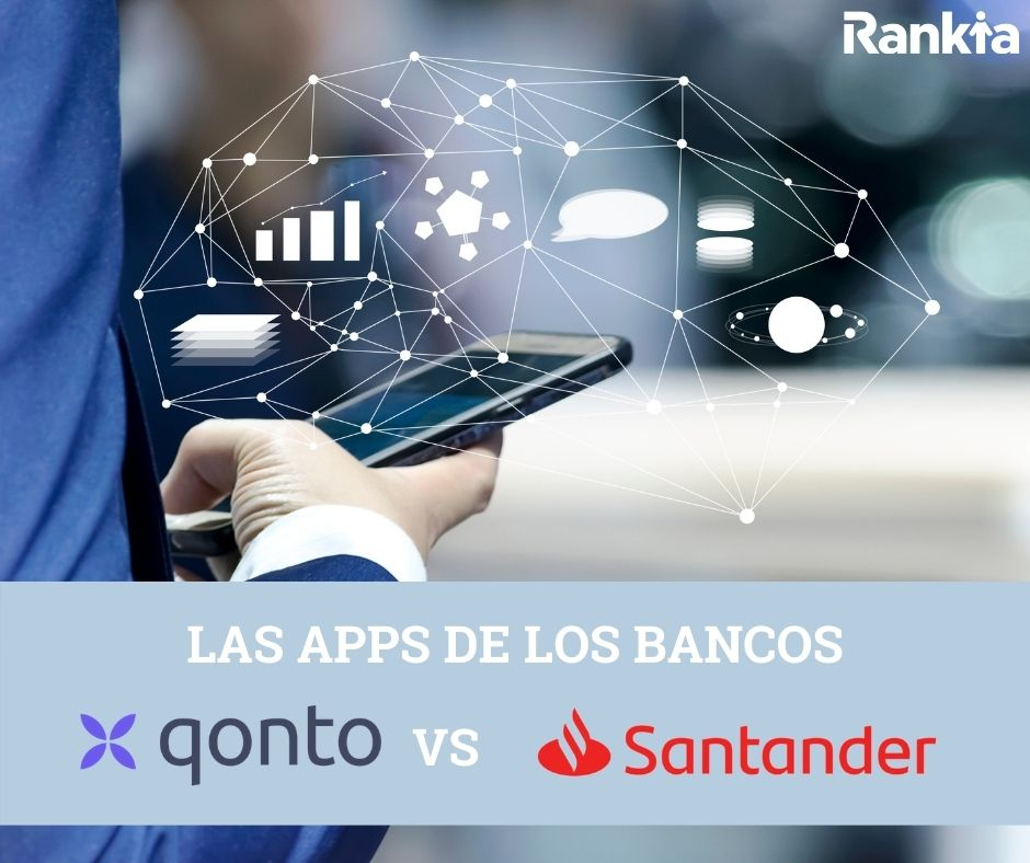 las apps de los bancos: qonto vs santander