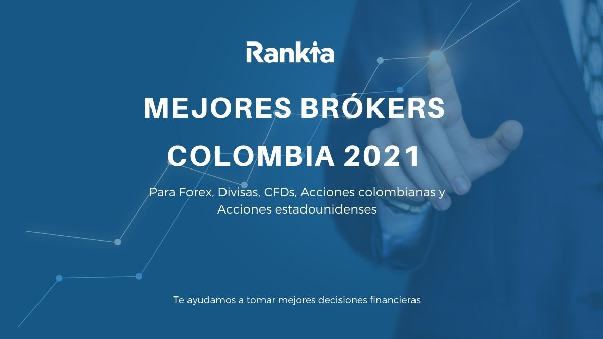 Mejores brókers Colombia 2021