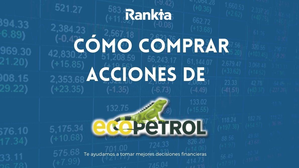 ¿Cómo comprar acciones de Ecopetrol?
