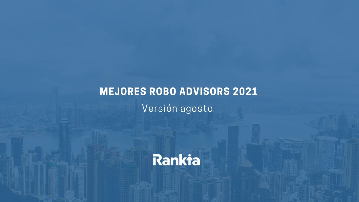 Mejores Roboadvisors 2021