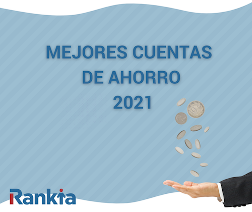 mejores cuentas de ahorro 2021