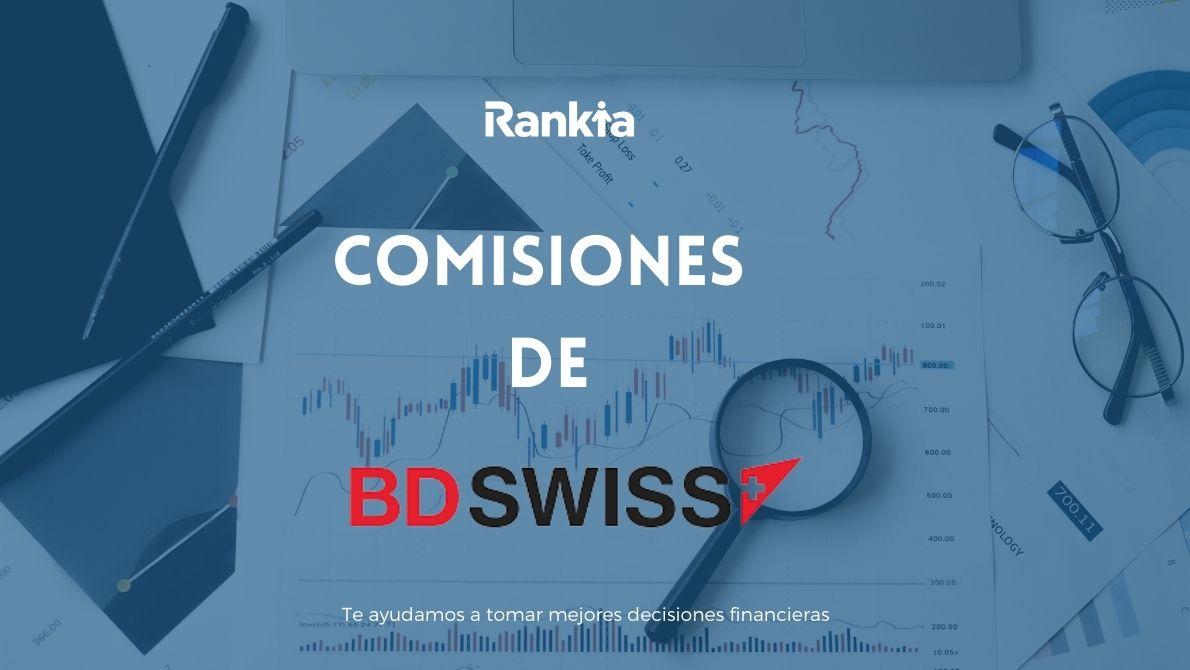 ¿Qué comisiones cobra BDSwiss?
