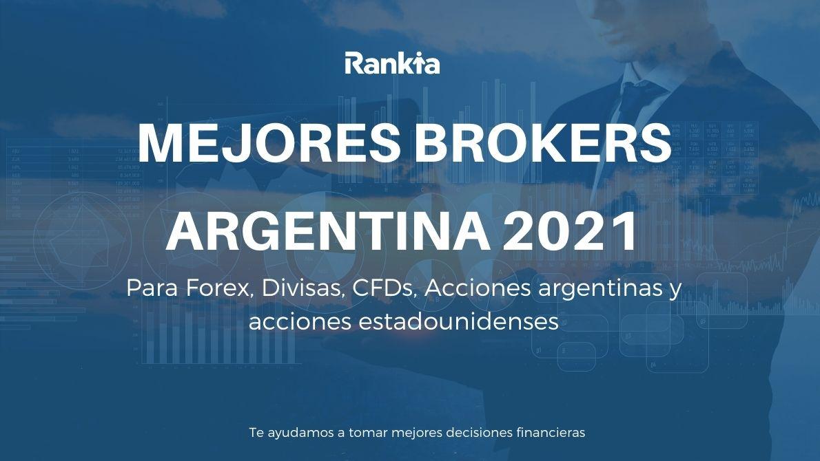 Mejores brokers Argentina 2021: Para forex, divisas, CFDs, acciones argentinas y estadounidenses