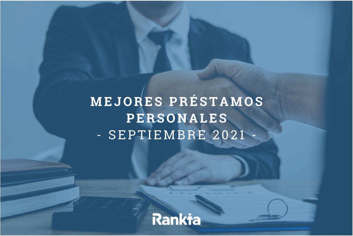 Mejores préstamos personales (septiembre 2021)