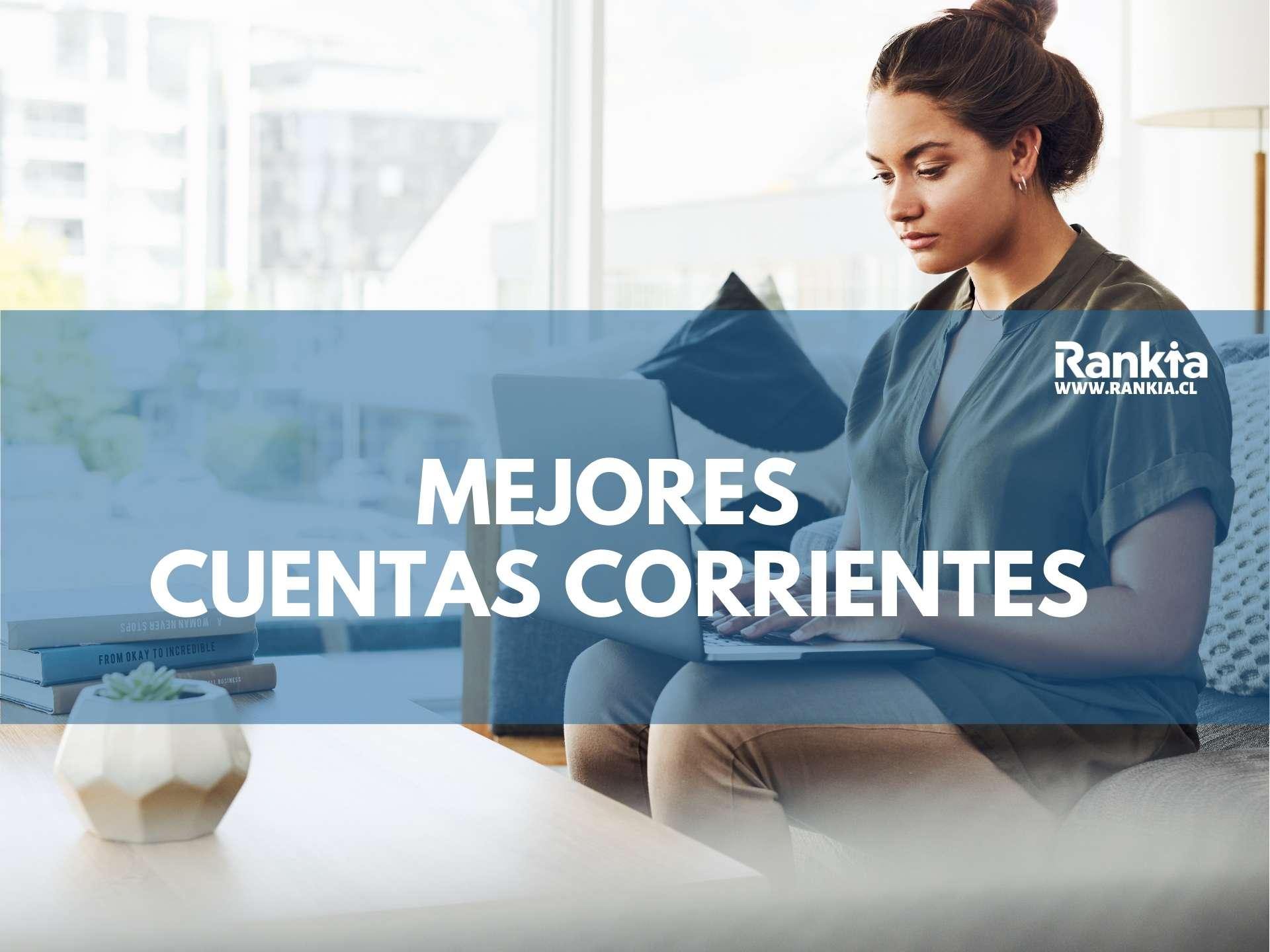 Comaprativa de cuentas corrientes en Chile