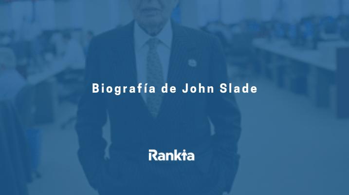 biografia de john slade