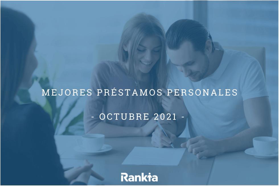¿Cuáles son los mejores préstamos personales de octubre?