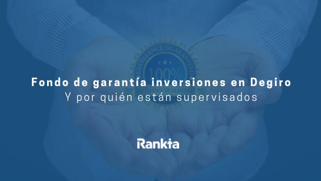garantias y supervisiones de Degiro broker online